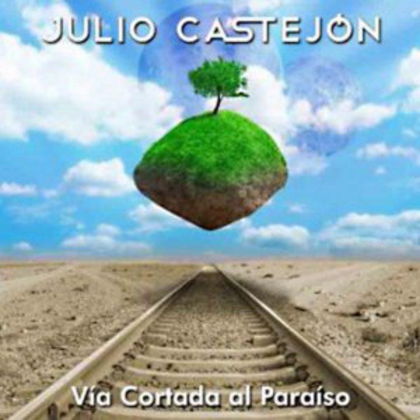 Julio Castejon, Via cortada al paraiso